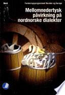 Mellomnedertysk påvirkning på nordnorske dialekter