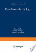 Plant Molecular Biology     A Laboratory Manual