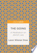 The Going : a backdrop of personal experience, leon wiener...