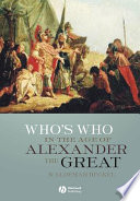 Who s Who in the Age of Alexander the Great