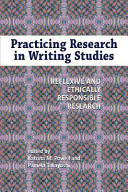 Practicing Research in Writing Studies