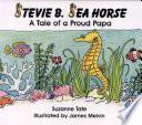 Stevie B  Sea Horse
