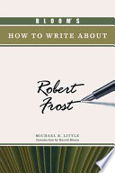 Bloom s how to Write about Robert Frost
