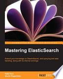 Mastering ElasticSearch