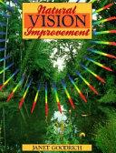Natural Vision Improvement