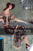 The Garden Party and Other Stories Level 5 Oxford Bookworms Library