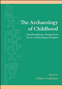 Archaeology of Childhood, The