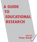 A Guide to Educational Research
