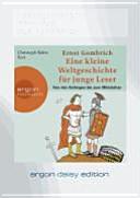 Christoph Waltz liest Ernst H. Gombrich, Eine kurze Weltgeschichte für junge Leser