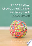 Perspectives on Palliative Care for Children and Young People