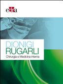 Dionigi Rugarli  Chirurgia e medicina interna