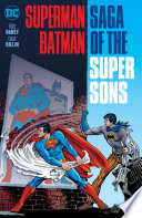 Superman Batman  Saga of the Super Sons  New Edition