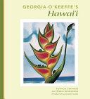 Georgia O Keeffe s Hawai i