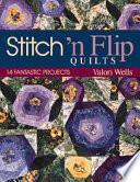 Stitch N Flip Quilts