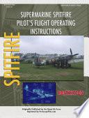 Supermarine Spitfire Pilot S Flight Operating Instructions