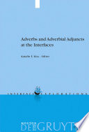 Adverbs and Adverbial Adjuncts at the Interfaces Hungarian Data Basic Issues Concerning The