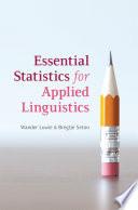 Essential Statistics for Applied Linguistics
