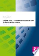 Entwurf eines Landeshochschulgesetzes 2018 für Baden-Württemberg