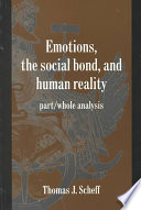 Emotions  the Social Bond  and Human Reality