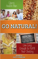 Eden s Health Plan   Go Natural