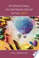 International Entrepreneurship In The Arts book