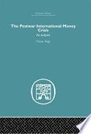 The Postwar International Money Crisis