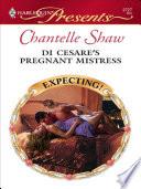 Di Cesare s Pregnant Mistress