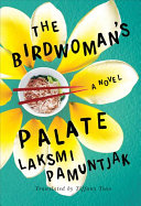 The Birdwoman s Palate