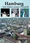 Hamburg – hier lebten unsere Promis II
