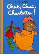 Chut, chut, Charlotte