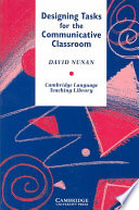 Designing Tasks for the Communicative Classroom