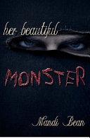 Her Beautiful Monster