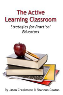 The Active Learning Classroom  Strategies for Practical Educators