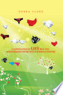 A Compilation of Lies Men Tell When Seeking Entry into a Woman   s Panties