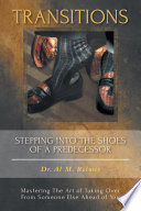 TRANSITIONS - Stepping Into The Shoes Of A Predecessor