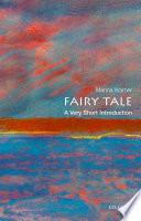 Fairy Tale  A Very Short Introduction