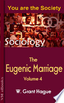 The Eugenic Marriage  Volume 4