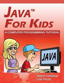 Java for Kids   a Computer Programming Tutorial