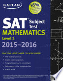 Kaplan SAT Subject Test Mathematics Level 2 2015 2016