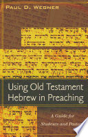 Using Old Testament Hebrew In Preaching