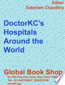 DoctorKC's Hospitals Around the World