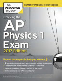 Cracking the AP Physics 1 Exam  2017 Edition