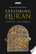 Exploring The Qur'an : been matters of controversy, among both muslims and...