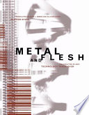 Metal and Flesh