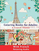 Coloring Book for Adults  a French Theme