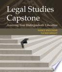 Legal Studies Capstone  Assessing Your Undergraduate Education