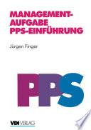 Managementaufgabe PPS-Einführung