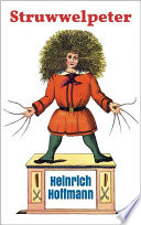 Struwwelpeter: Pretty Stories and Funny Pictures