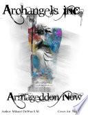 Archangels Inc  Armageddon Now