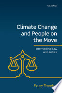 Climate Change And People On The Move : actual and potential role of international...